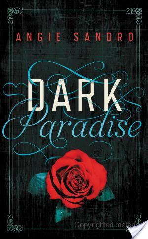 Dark Paradise by Angie Sandro