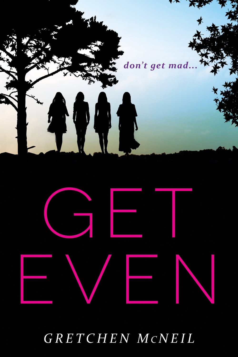 GIVEAWAY! GET EVEN by Gretchen McNeil