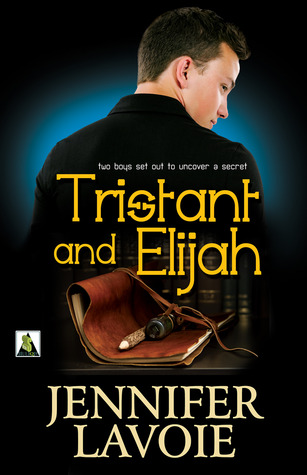 TRISTANT AND ELIJAH by Jennifer Lavoie
