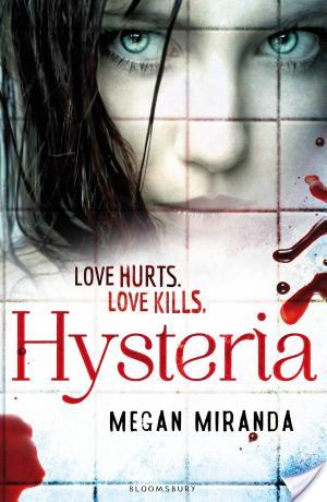 HYSTERIA by Megan Miranda