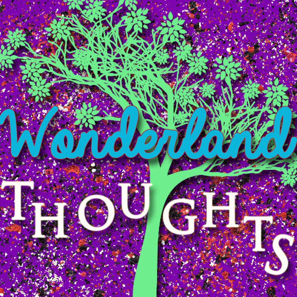 WonderlandThoughts