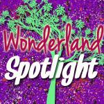 Wonderland Spotlight