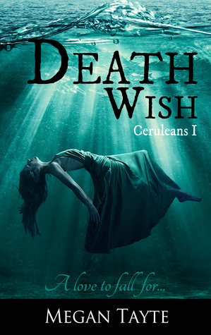 DEATH WISH by Megan Tayte