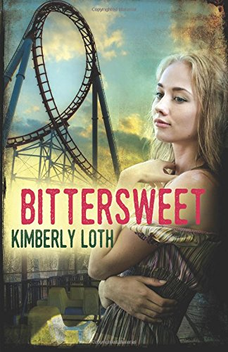 BITTERSWEET by Kimberly Loth