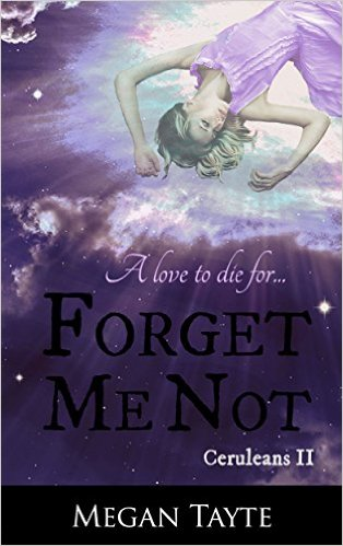 FORGET ME NOT by Megan Tayte