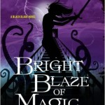 Bright Blaze of Magic