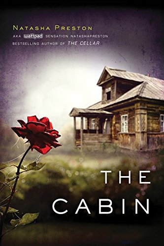 THE CABIN By Natasha Preston