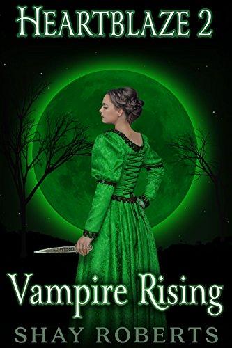 VAMPIRE RISING (EMMA'S SAGA) By Shay Roberts
