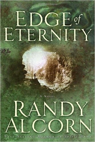EDGE OF ETERNITY By Randy Alcorn