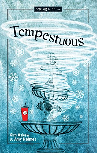 TEMPESTUOUS By Kim Askew And Amy Helmes
