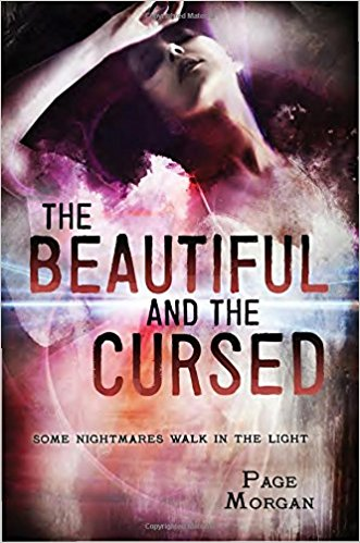 THE BEAUTIFUL AND THE CURSED By Page Morgan